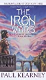 The Iron Wars (The Monarchies of God, #3)