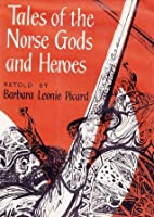 Tales of Norse Gods and Heroes (Oxford Illustrated Classics)