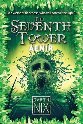 Aenir The Seventh Tower 3 By Garth Nix