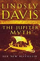 The Jupiter Myth (Marcus Didius Falco, #14)