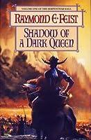 Shadow of a Dark Queen (The Serpentwar Saga #1)