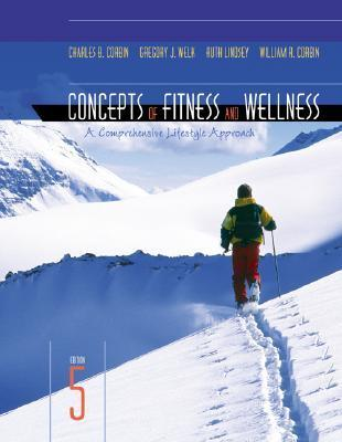 Concepts of Fitness And Wellness A Comprehensive Lifestyle Approach, 11 edition, Loose Leaf Edition