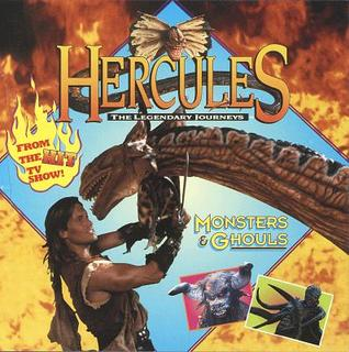 Hercules: The Legendary Journeys: Monsters and Ghouls