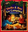 Stella and Roy Go Camping