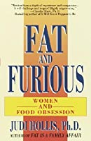 Fat and Furious