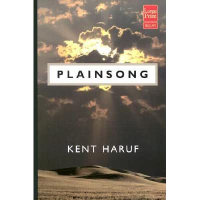 Seeing Past The Clouds: A Kent Haruf Primer
