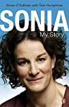 Sonia: My Story. Sonia O'Sullivan with Tom Humphries