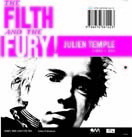 The Filth and the Fury Julien Temple