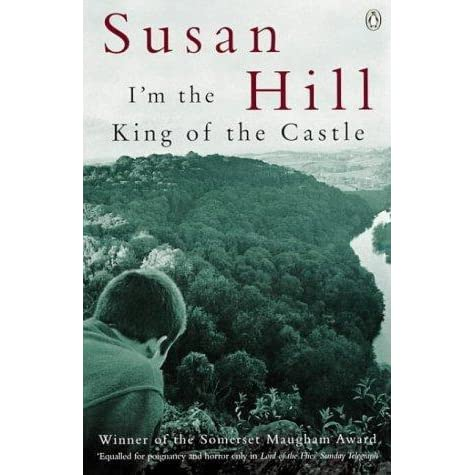 "im the king of the castle by susan hill 2 essay Foreboding in ""i'm the king of the castle"" susan hill implements king of the castle tension king of the castle essay you want get your."