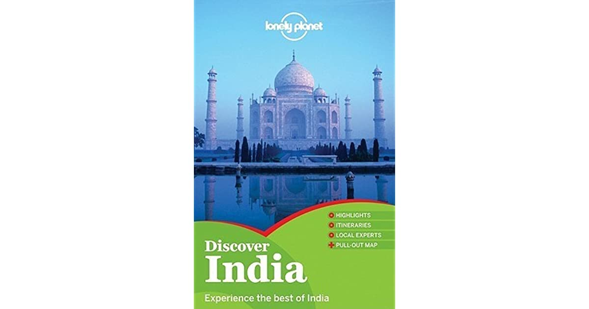 Lonely Planet Discover India Country Guide By Lonely Planet