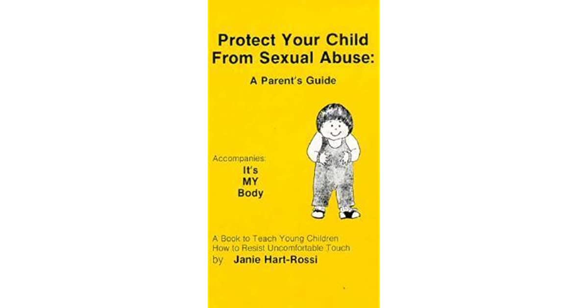 A Book to Teach Young Children How to Resist Uncomfortable Touch Its MY Body