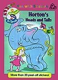 Horton's Heads & Tails