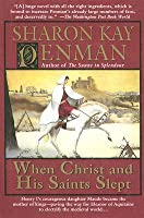 When Christ and His Saints Slept (Henry II & Eleanor of Aquitaine, #1)