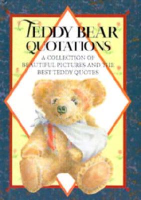 Teddy Bear Quotations: A Collection of Beautiful Pictures ...