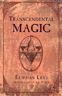 Transcendental Magic: Its Doctrine and Ritual book cover