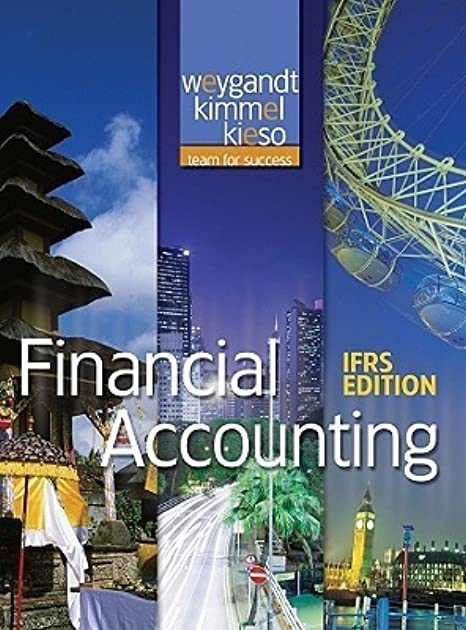 Weygandt financial 2e ifrs ebook edition ebook jerry j weygandt paul d kimmel donald e kieso kindle store array financial accounting ifrs by jerry j weygandt rh goodreads fandeluxe Choice Image