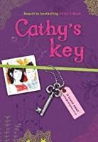 Cathy's Key (Cathy Vickers Trilogy, #2)