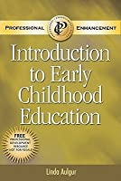 Introduction to Early Childhood Education: Professional Enhancement Text
