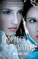 Prophecy of the Sisters (Prophecy of the Sisters, #1)