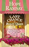 Last Chance Beauty Queen (Last Chance, #3)