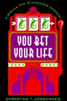 You Bet Your Life (A Stella the Stargazer Mystery, #2)