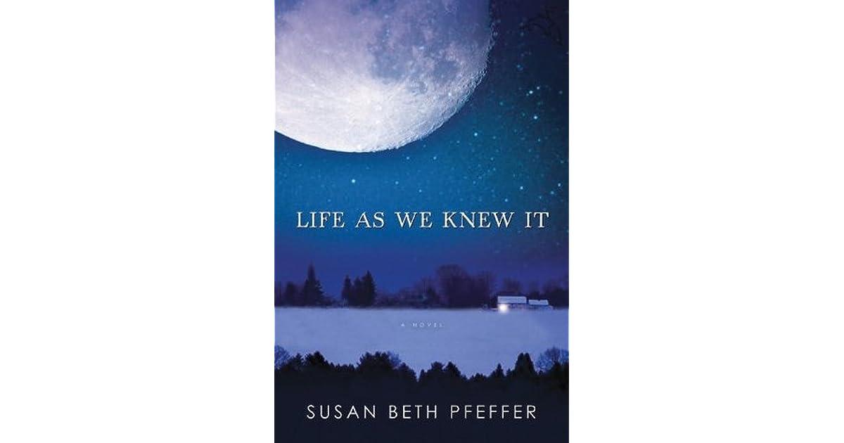 Life As We Knew It (Last Survivors, #1) by Susan Beth Pfeffer