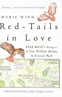Red-Tails in Love: Pale Male's Story - A True Wildlife Drama in Central Park