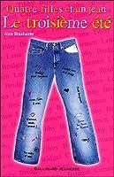 Le troisième été (Quatre filles et un jean, #3)