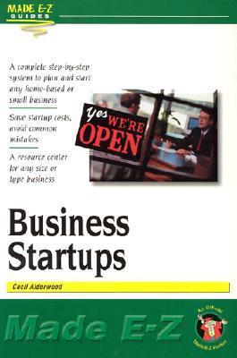 Business Start-Ups Made E-Z Cecil Alderwood