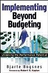 Implementing Beyond Budgeting by Bjarte Bogsnes