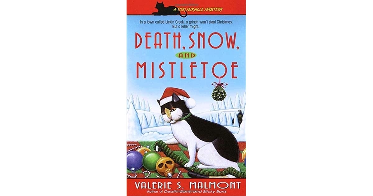 Death Snow And Mistletoe By Valerie S Malmont