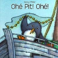 Ohé Pit! Ohé!