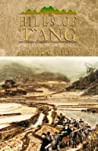 The Hills Of T'ang: Forty Years In South China