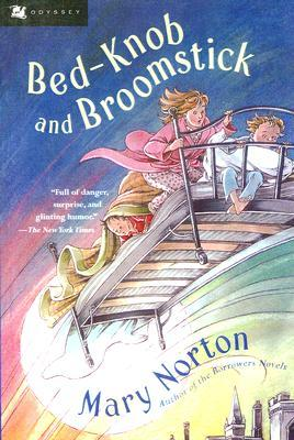Bed Knob And Broomstick by Mary Norton
