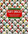 Beautiful Quilts: Art Deco: Making Classic Quilts  Modern Variations