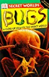 Secret Worlds Bugs: A Close-Up View of the Insect World