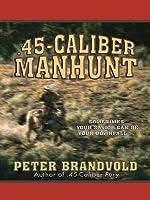 45-Caliber Manhunt