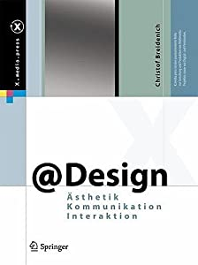 @Design: Ästhetik, Kommunikation, Interaktion (X.Media.Press)
