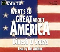 What's So Great About America (New Millennium Audio)