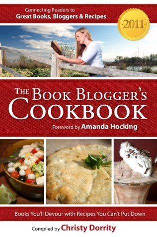 The 2011 Book Blogger's Cookbook (The Book Blogger's Cookbook)