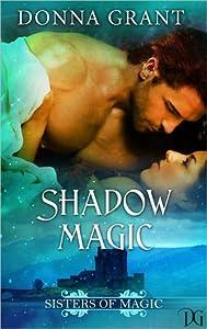Shadow Magic (Sisters of Magic, #1)