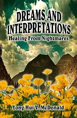 Dreams and Interpretations: Healing From Nightmares