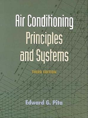 Air Conditioning Principles And Systems An Energy Approach By Edward G Pita