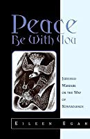 Peace Be With You: Justified Warfare Or The Way Of Nonviolence