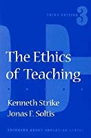 The Ethics Of Teaching