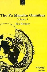The Fu Manchu Omnibus 1