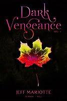 Dark Vengeance Vol. 1: Summer, Fall