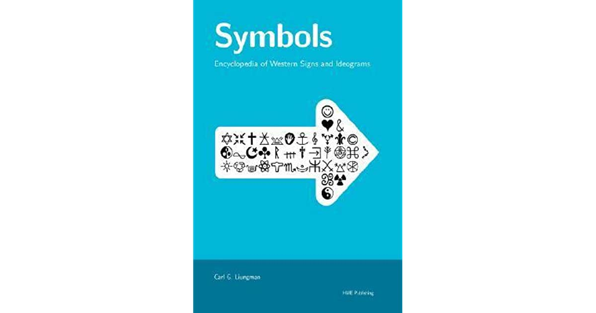 Symbols Encyclopedia Of Western Signs And Ideograms By Carl G