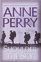 Shoulder the Sky (World War I, #2)