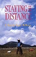 Staying the Distance